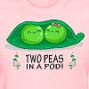 Two Peas in a Pod! - Women's T-Shirt