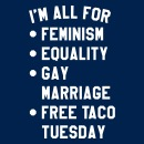 Similar Designs. More. I'm all for feminism equality gay marriage - Women's  T-Shirt