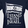 I Stand With Israel - Women's T-Shirt