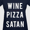 Wine Pizza Satan women's shirt - Women's T-Shirt