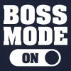 Boss Mode (On) - Women's T-Shirt
