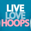Live Love Hoops Design for the Girls - Women's T-Shirt