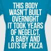 This Body Wasn't Built Overnight It Took Years Of - Women's T-Shirt