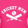 Cricket Mum - Women's T-Shirt