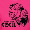 I Roar For Cecil - Women's T-Shirt