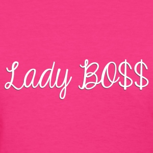 Lady Boss white - Women's T-Shirt