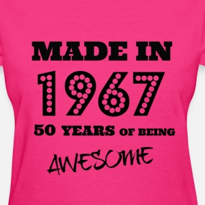 Made in 1967 - 50th bday