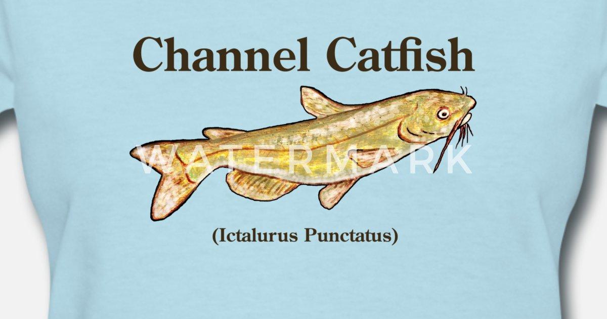 Channel Catfish Womens T Shirt Spreadshirt