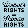 Women's Rights Are Human Rights - Women's T-Shirt