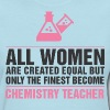 Women Chemistry Teacher - Women's T-Shirt