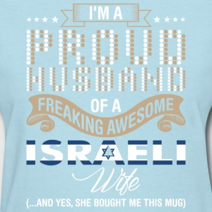 Im A Proud Husband Of A Freaking Awesome Israeli W - Women's T-Shirt