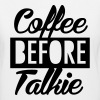 coffee before talkie - Women's V-Neck T-Shirt