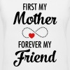 First My Mother Forever My Friend - Women's V-Neck T-Shirt