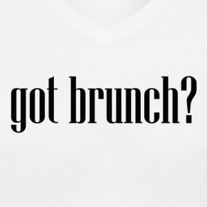 Got Brunch? - Women's V-Neck T-Shirt