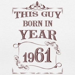 this guy born in year 1961 - Women's V-Neck T-Shirt