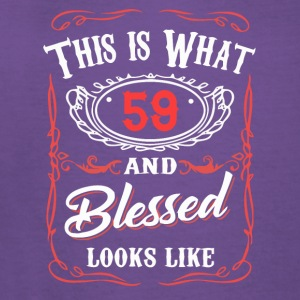 This Is What 59 And Blessed Looks Like - Women's V-Neck T-Shirt