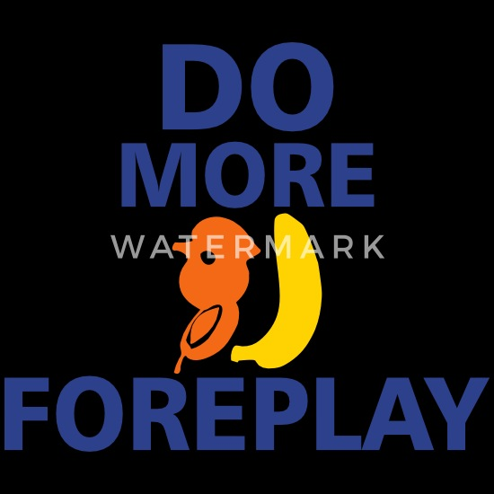 Foreplay how to do What is