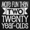 More fun than two twenty year olds - Women's V-Neck T-Shirt