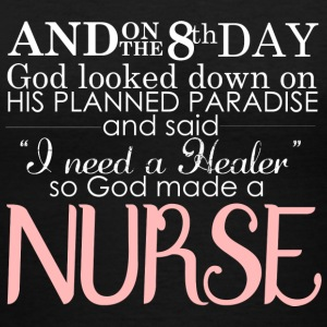 I need a header so god made a nurse - Women's V-Neck T-Shirt