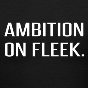 Ambition on FLEEK - Women's V-Neck T-Shirt