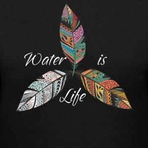 Standing Rock Water is Life No DAPL All Life Tee - Women's V-Neck T-Shirt
