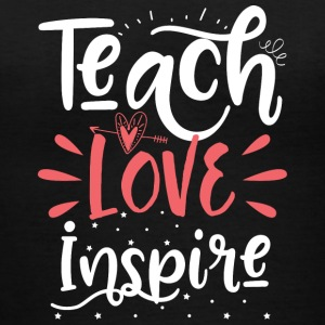 teach love inspire - Women's V-Neck T-Shirt