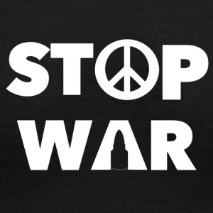 STOP WAR - Women's V-Neck T-Shirt