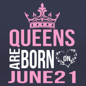 Queens are born on June 21 - Women's V-Neck T-Shirt