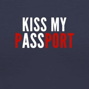 Kiss My Passport - Women's V-Neck T-Shirt