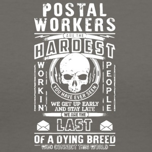 Postal Workers Are The Hardest T Shirt - Women's V-Neck T-Shirt