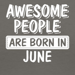 Awesome People are Born in June - Women's V-Neck T-Shirt