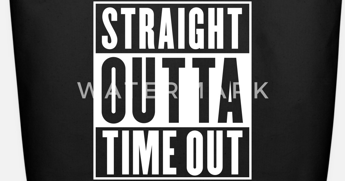 8181554c6 Straight Outta Time Out Eco-Friendly Tote Bag | Spreadshirt