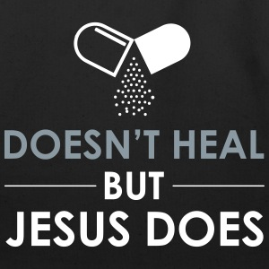 Medicine Doesn't Heal But Jesus Does - Eco-Friendly Cotton Tote