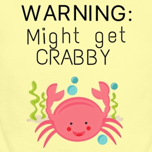 Warning might get crabby - Short Sleeve Baby Bodysuit