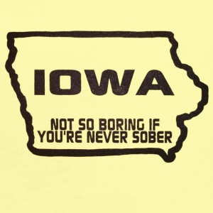 iowa not so boring if you're never sober - Short Sleeve Baby Bodysuit