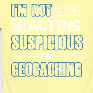 I'm Geocaching Shirt - Short Sleeve Baby Bodysuit