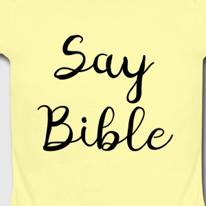 Say Bible 3 Black - Short Sleeve Baby Bodysuit