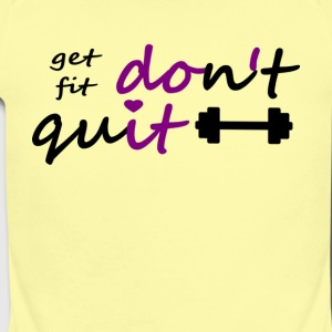 Dont Quit get fit printfile front - Short Sleeve Baby Bodysuit