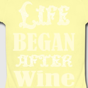 Life Began After Wine - Short Sleeve Baby Bodysuit