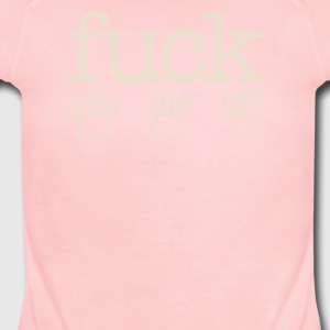 Fuck you me off - Short Sleeve Baby Bodysuit
