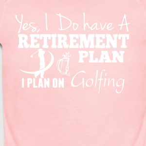 Retirement Plan On Golfing Shirt - Short Sleeve Baby Bodysuit