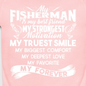 My Fisherman Is My Best Friend Shirt - Short Sleeve Baby Bodysuit