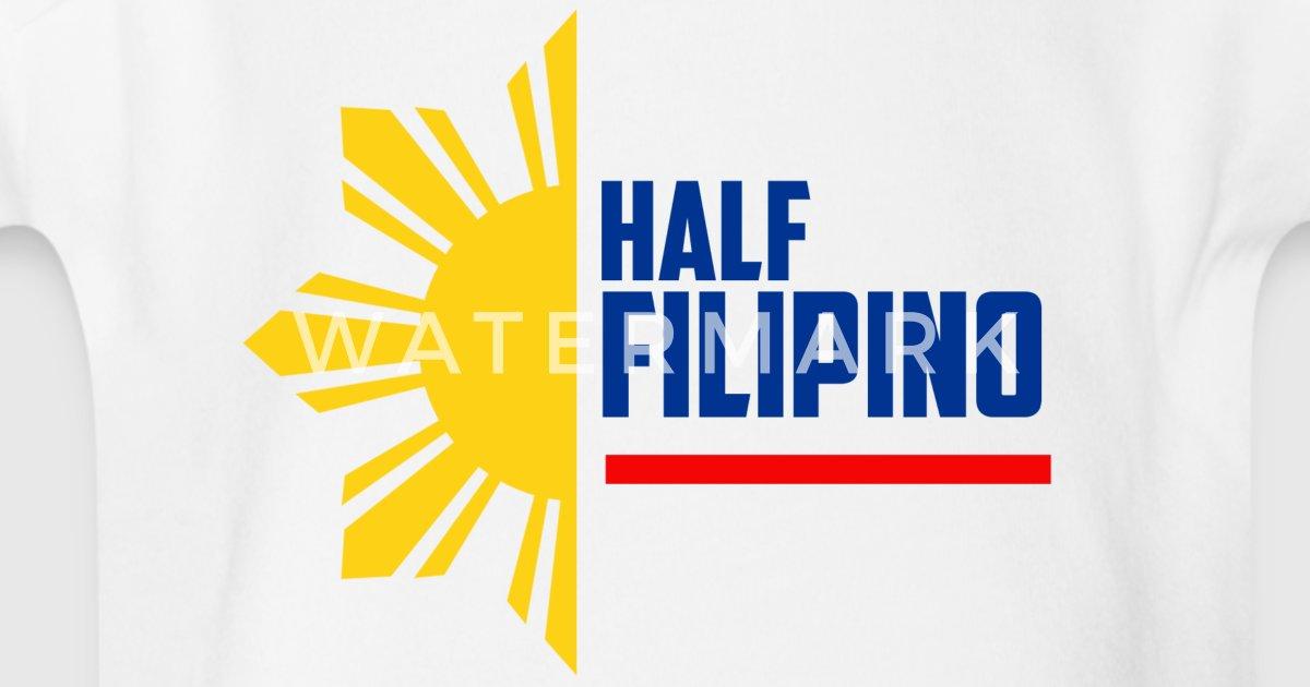 Half Filipino - Filipino Shirts by ModernShape   Spreadshirt