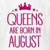 Queens Are Born In August - Organic Short Sleeve Baby Bodysuit