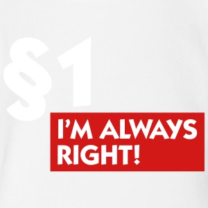 Paragraph 1: I'm Always Right! - Short Sleeve Baby Bodysuit