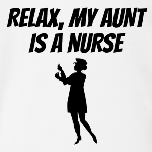 Relax My Aunt Is A Nurse - Short Sleeve Baby Bodysuit