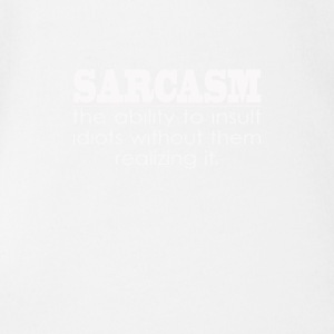 Sarcasm - The ability to insult Idiots - Short Sleeve Baby Bodysuit