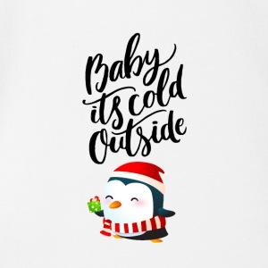 Baby its cold outside - Short Sleeve Baby Bodysuit