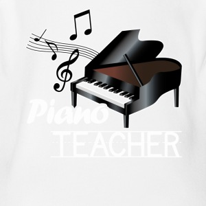 Piano Teacher Tee Shirts - Short Sleeve Baby Bodysuit