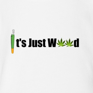 It's Just weed - Short Sleeve Baby Bodysuit